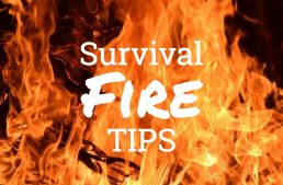5 Tips For Survival Fires
